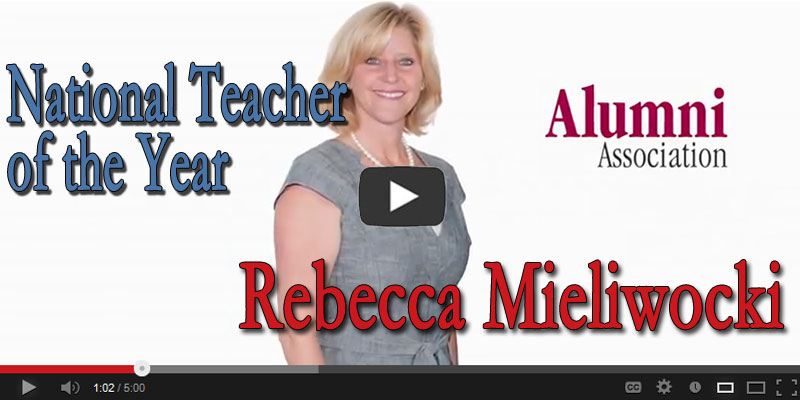 Distinguished Alumni Awards 2013: National Teacher of the Year, Rebecca Mieliwocki