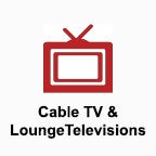 Cable TV & Lounge Televisions