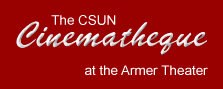 the CSUN Cinematheque at the Armer Theater logo
