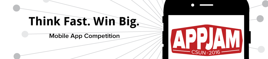 Think Fast. Win Big. Mobile App Competition.