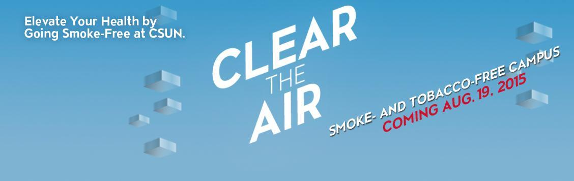 Clear the Air-CSUN going smoke- and tobacco-free.