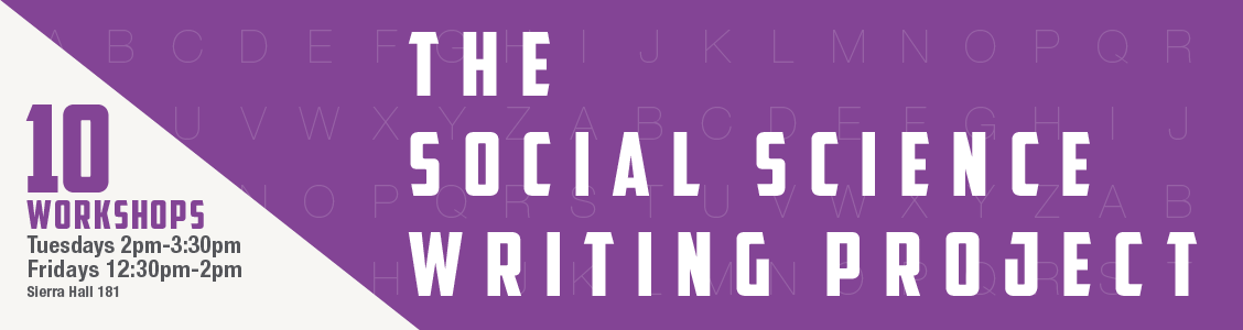 The Social Science Writing Project Fall 2017 Workshops