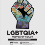 LGBTQIA+ People of Color: QTPOC Conversations